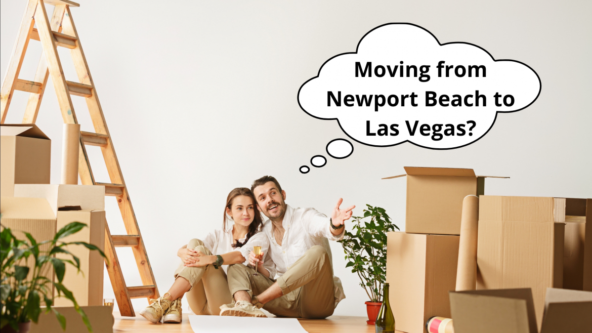 Newport Beach to Las Vegas Long Distance Moving